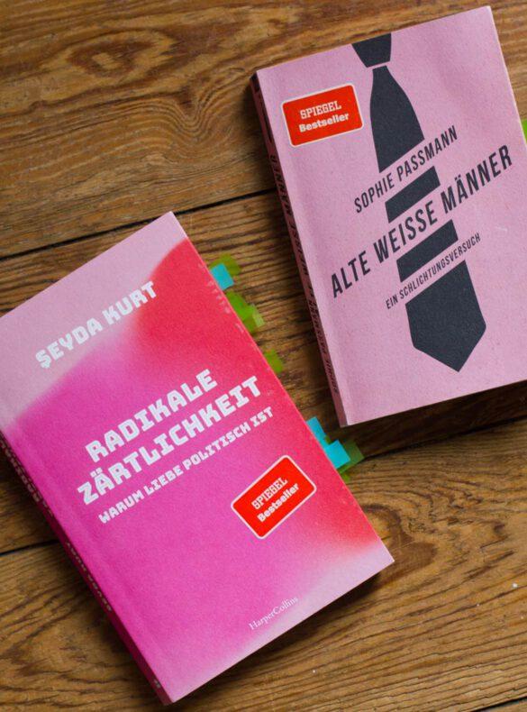 """""""Radikale Zärtlichkeit"""", """"Alte weiße Männer"""""""